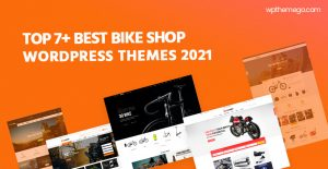 7+ Best Bike Shop WooCommerce WordPress Themes 2021
