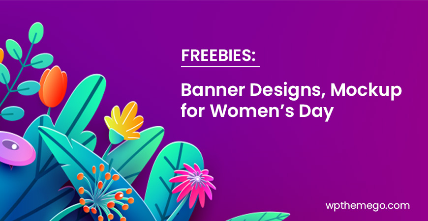 FREEBIES: Best FREE Banner Designs & Mockup for Women's Day