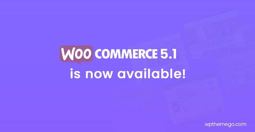 WooCommerce 5.1 is now available!