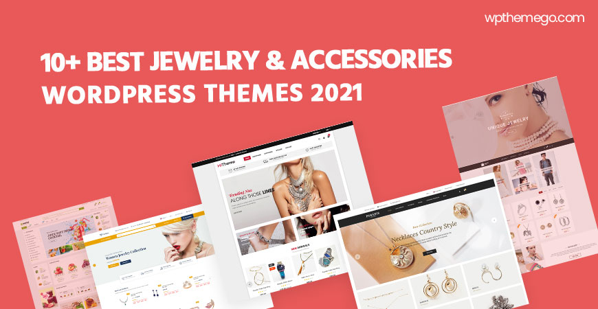 10+ Best Jewelry & Accessories Store WooCommerce WordPress Themes 2021