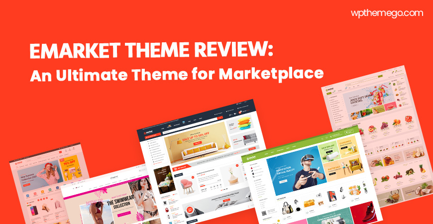 eMarket Theme Review: Best Multi Vendor Marketplace WooCommerce WordPress Theme