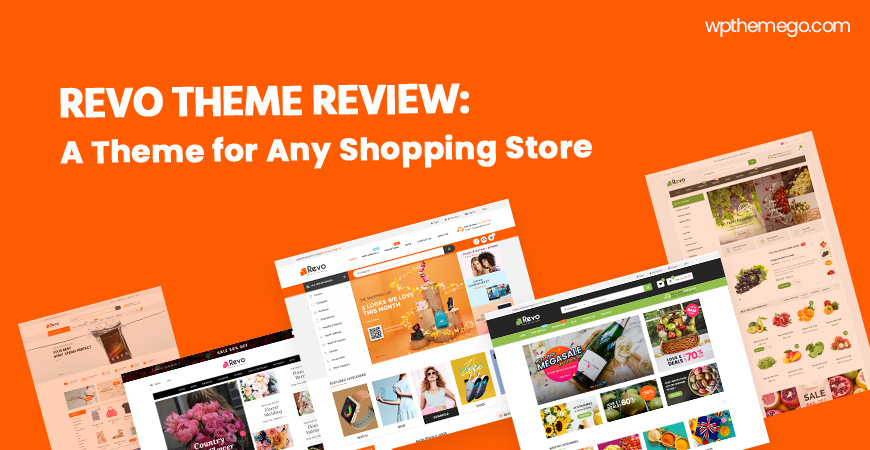 Revo Theme Review: Best WordPress Theme for Any Shopping Store Website