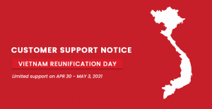Customer Support Notice: Limited Support on Reunification Day 2021