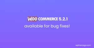 WooCommerce 5.2.1 Fix Release