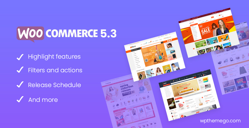 WooCommerce 5.3 New Features & Release Schedule