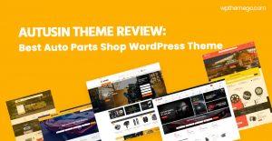 Autusin Theme Review: Best Auto Parts Shop WordPress Theme