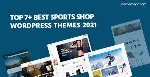 7+ Best Free & Premium Sports Shop, Fitness WordPress Themes 2021