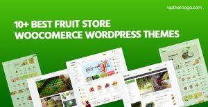 10+ Best Fruit Store WooCommerce WordPress Themes 2021