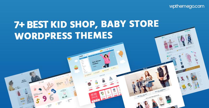 7+ Best Kid Shop WooCommerce WordPress Themes 2021
