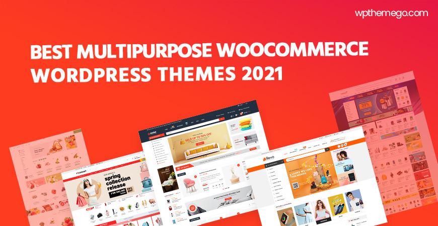 10+ Best Multipurpose WooCommerce WordPress Themes 2021