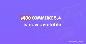 WooCommerce 5.4 is now available!