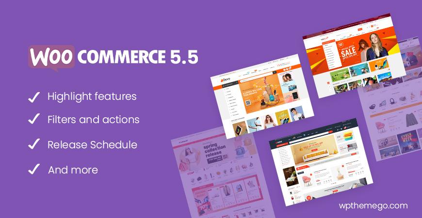 WooCommerce 5.5 New Features & Release Schedule