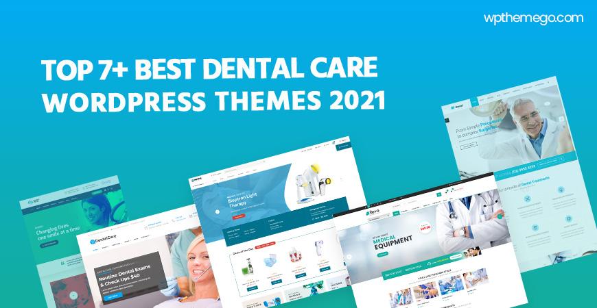 7+ Best Dental Care WordPress Themes 2021