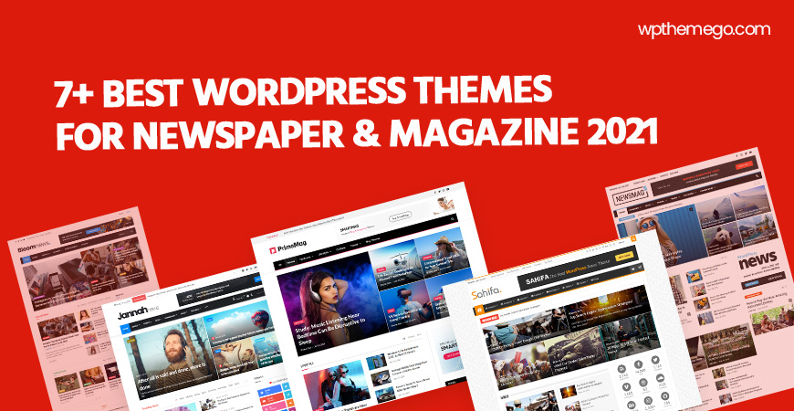 7+ Best News, Newspaper & Magazine WordPress Themes 2021