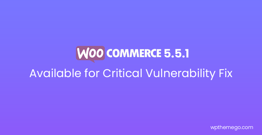 WooCommerce 5.5.1 Security Release