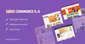 WooCommerce 5.6 New Features & Release Schedule