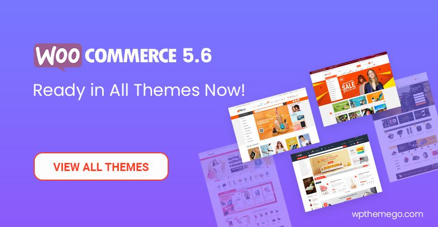 WooCommerce 5.6 Themes - Top Best Recommended Items!