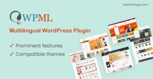 WPML Multilingual WordPress Plugin & Best Compatible Themes