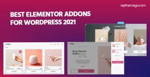 7+ Best Elementor Addons for WordPress 2021