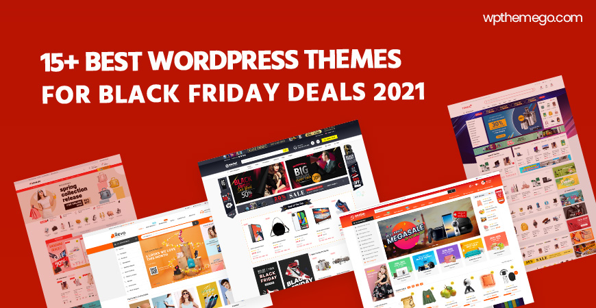 15+ Best Free & Premium WordPress Themes for Black Friday Deals 2021