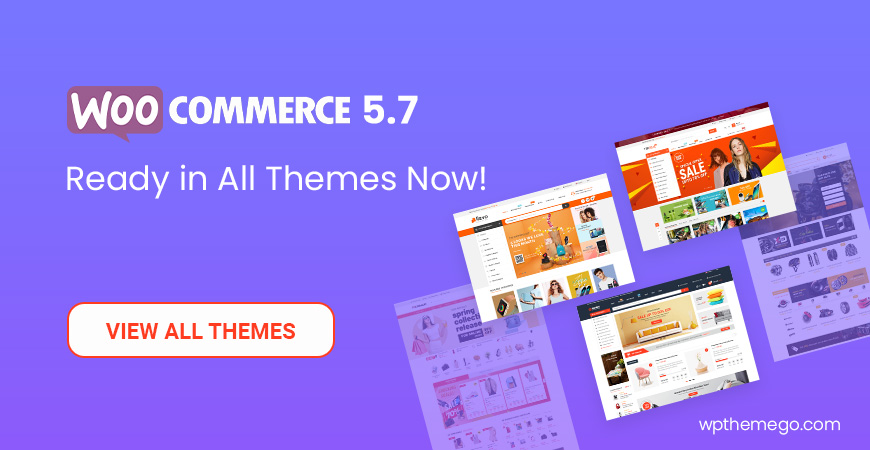 WooCommerce 5.7 Themes - Top Best Recommended Items!