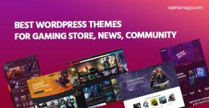 10+ Best Gaming WordPress Themes 2021