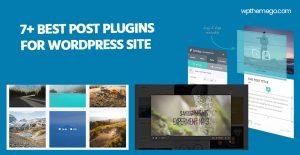 7+ Best Post Plugins for WordPress Website 2021