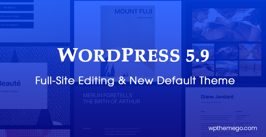 WordPress 5.9 New Features: Full-Site Editing & New Default Theme